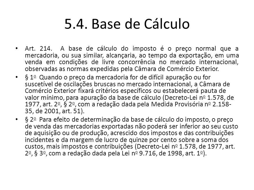 5.4. Base de Cálculo