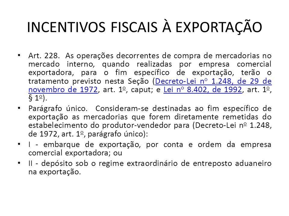 INCENTIVOS FISCAIS À EXPORTAÇÃO