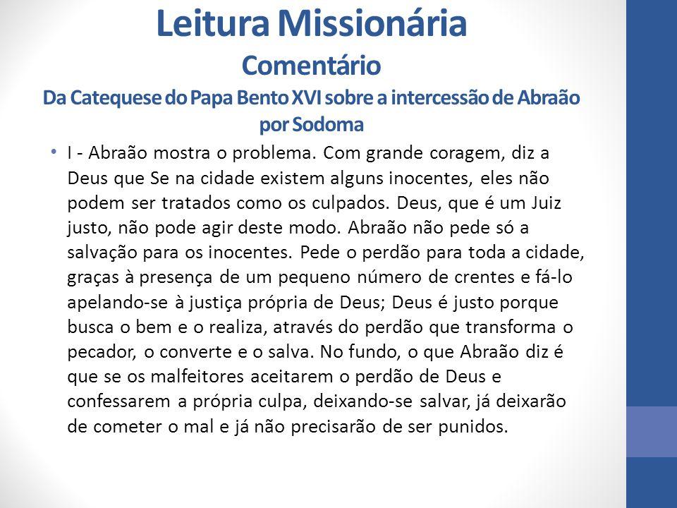 Leitura Missionária Comentário Da Catequese do Papa Bento XVI sobre a intercessão de Abraão por Sodoma