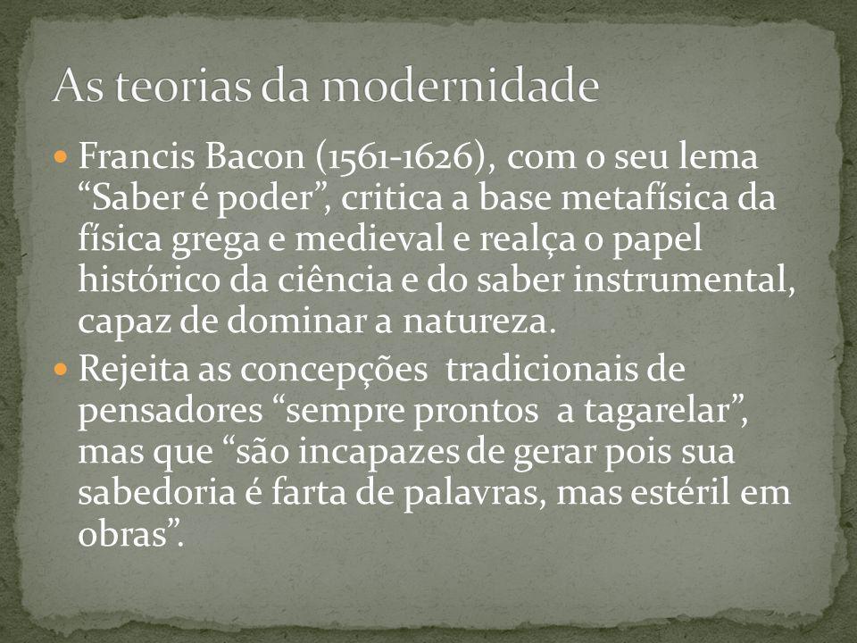 As teorias da modernidade