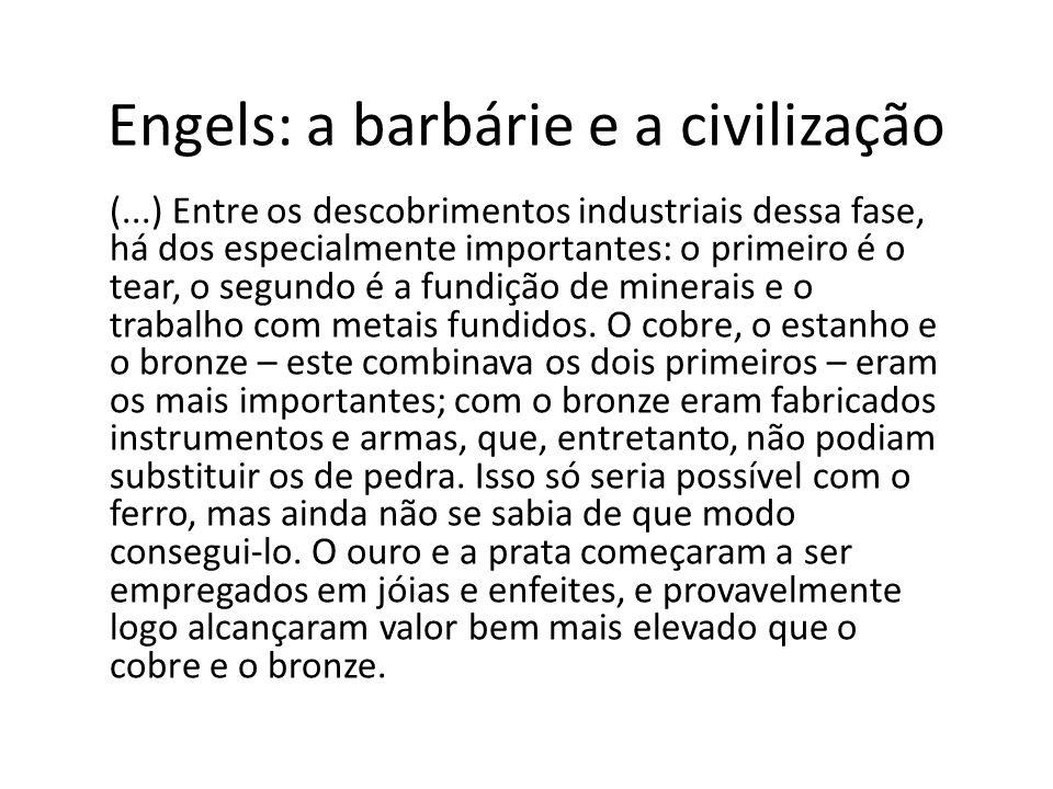 Engels: a barbárie e a civilização
