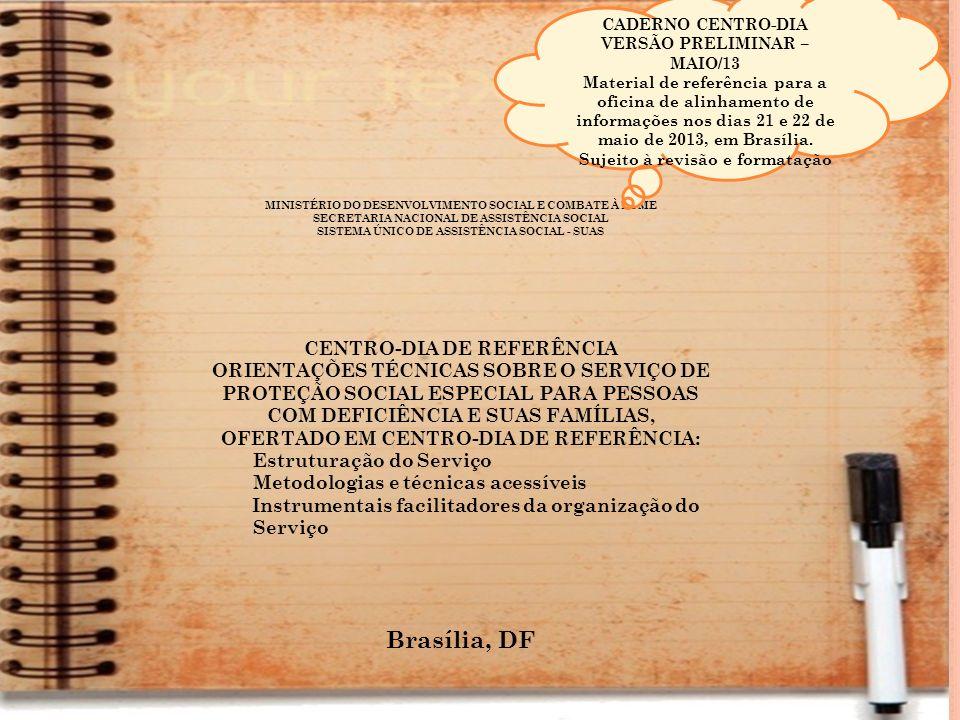 VERSÃO PRELIMINAR – MAIO/13 SISTEMA ÚNICO DE ASSISTÊNCIA SOCIAL - SUAS