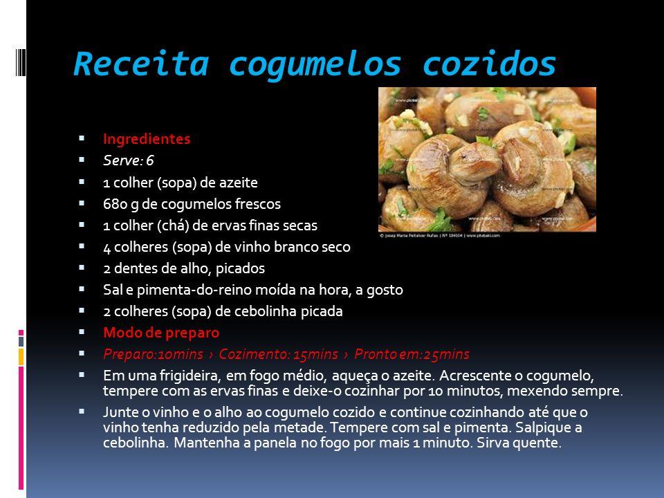 Receita cogumelos cozidos