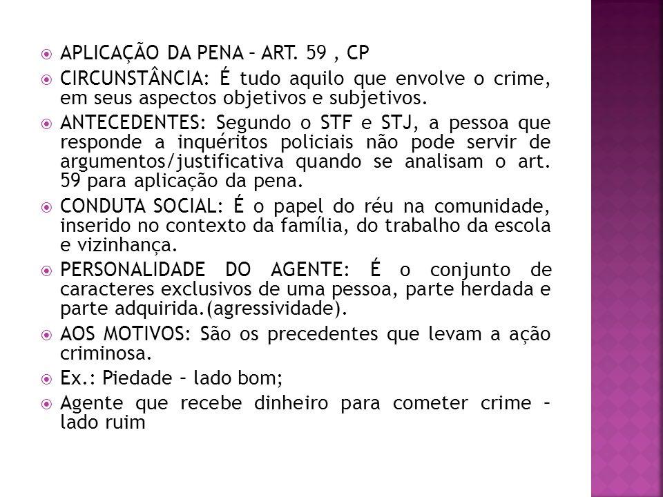 APLICAÇÃO DA PENA – ART. 59 , CP