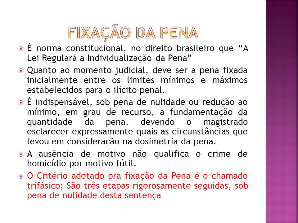 FIXAÇÃO DA PENA É norma constitucional, no direito brasileiro que A Lei Regulará a Individualização da Pena