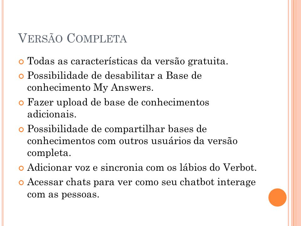 Versão Completa Todas as características da versão gratuita.