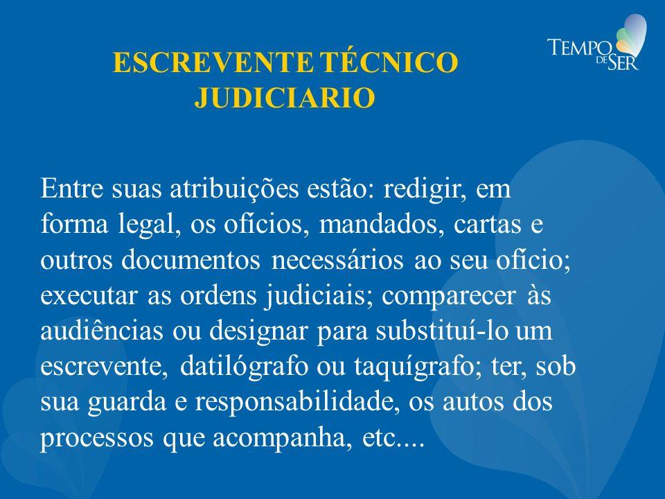 ESCREVENTE TÉCNICO JUDICIARIO