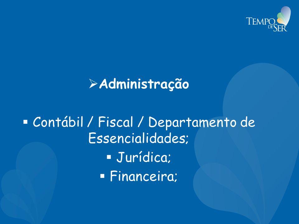Contábil / Fiscal / Departamento de Essencialidades;