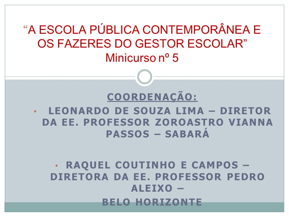 Raquel Coutinho e Campos – Diretora da EE. Professor Pedro Aleixo –