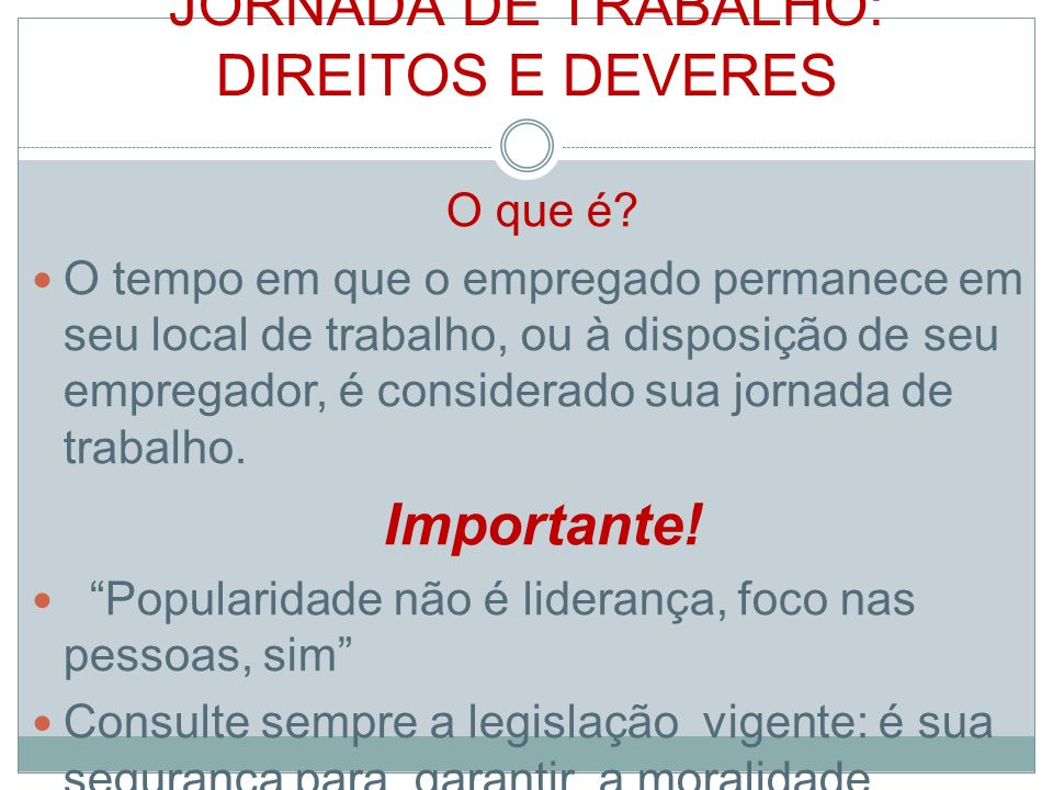 JORNADA DE TRABALHO: DIREITOS E DEVERES