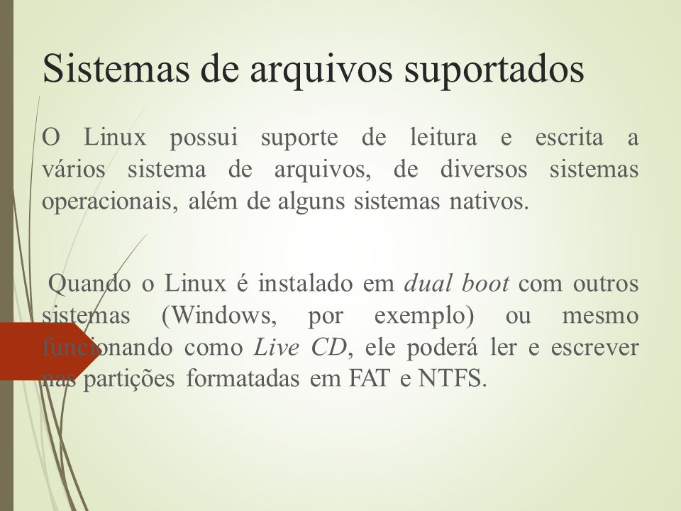 Sistemas de arquivos suportados