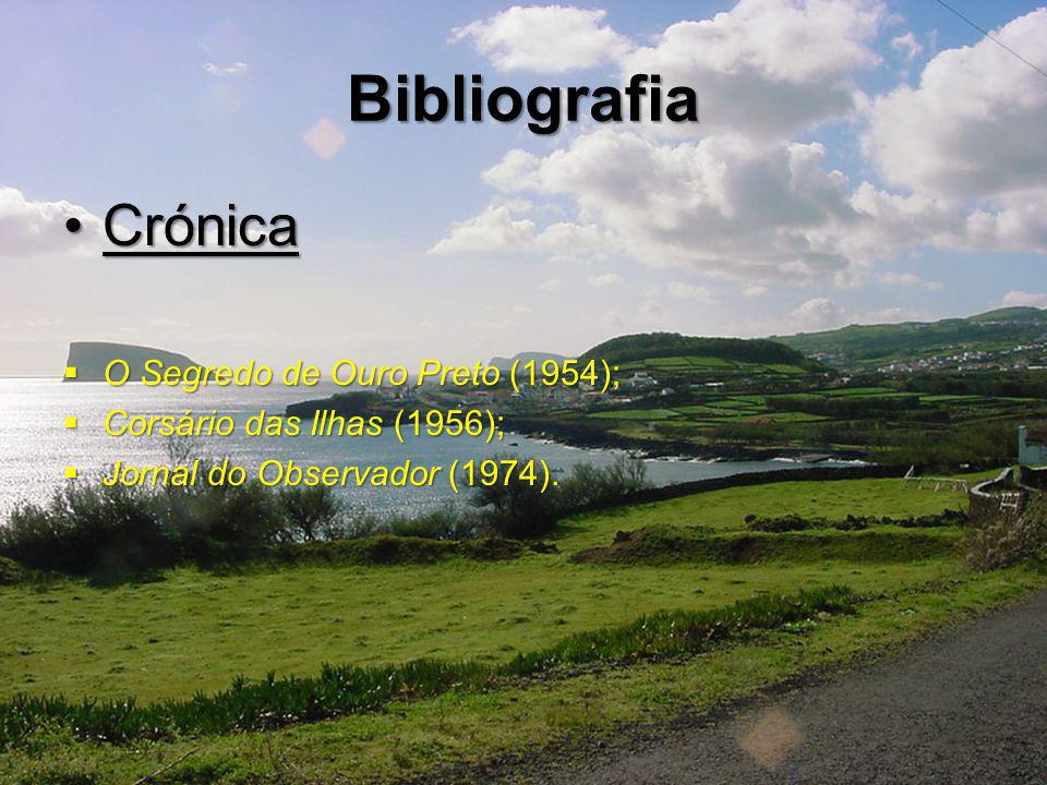 Bibliografia Crónica O Segredo de Ouro Preto (1954);