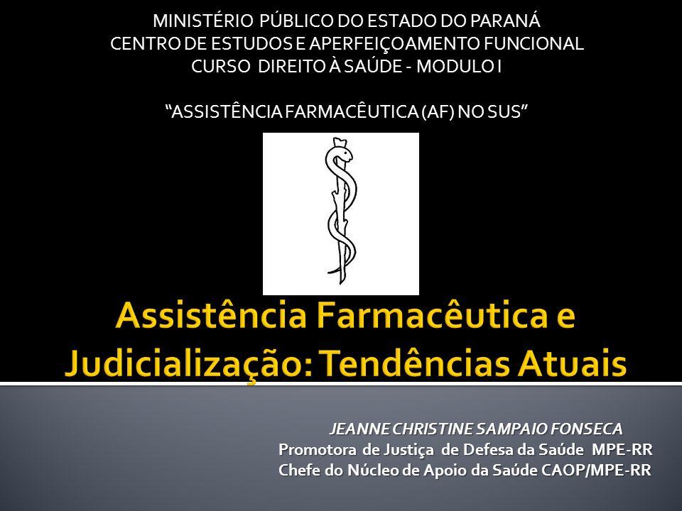 Assistência Farmacêutica e Judicialização: Tendências Atuais