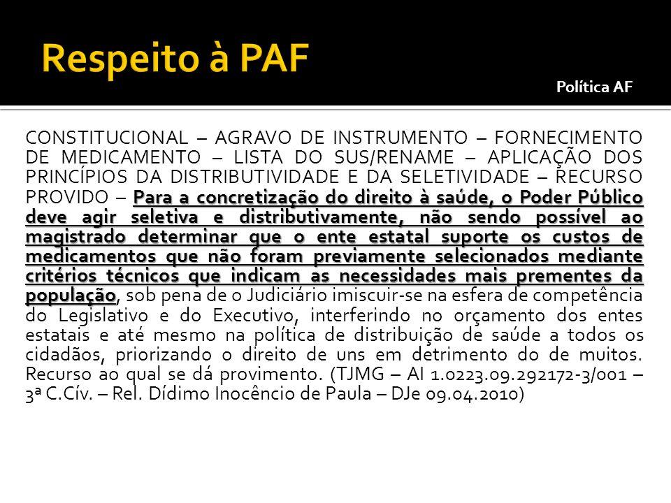 Respeito à PAFPolítica AF.