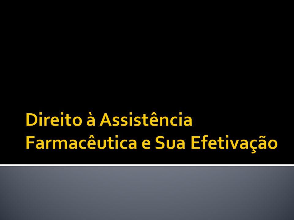 Direito à Assistência Farmacêutica e Sua Efetivação