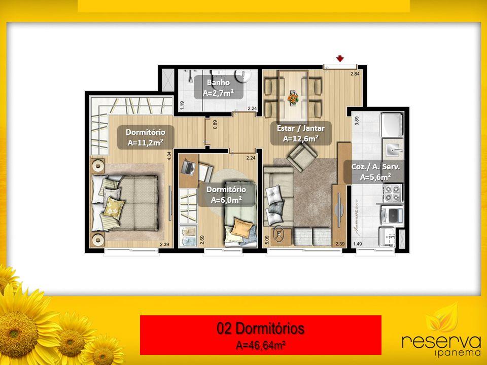 02 Dormitórios A=46,64m² Banho A=2,7m² Estar / Jantar Dormitório