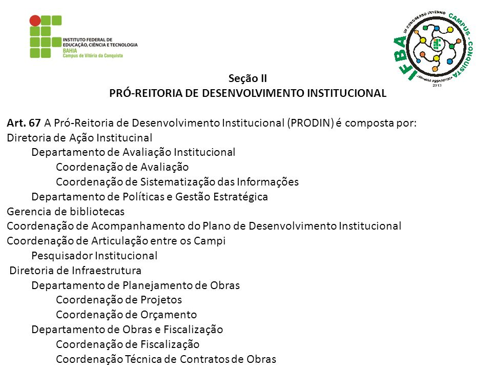 PRÓ-REITORIA DE DESENVOLVIMENTO INSTITUCIONAL