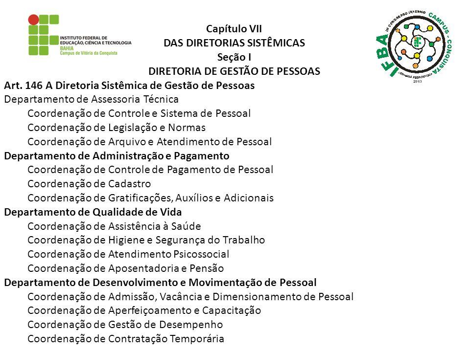 DAS DIRETORIAS SISTÊMICAS Seção I DIRETORIA DE GESTÃO DE PESSOAS