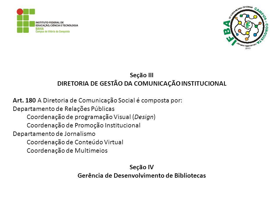 DIRETORIA DE GESTÂO DA COMUNICAÇÃO INSTITUCIONAL
