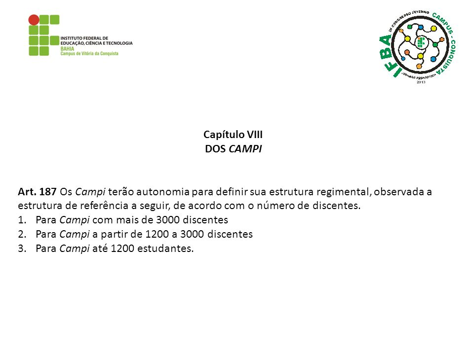 Capítulo VIII DOS CAMPI.