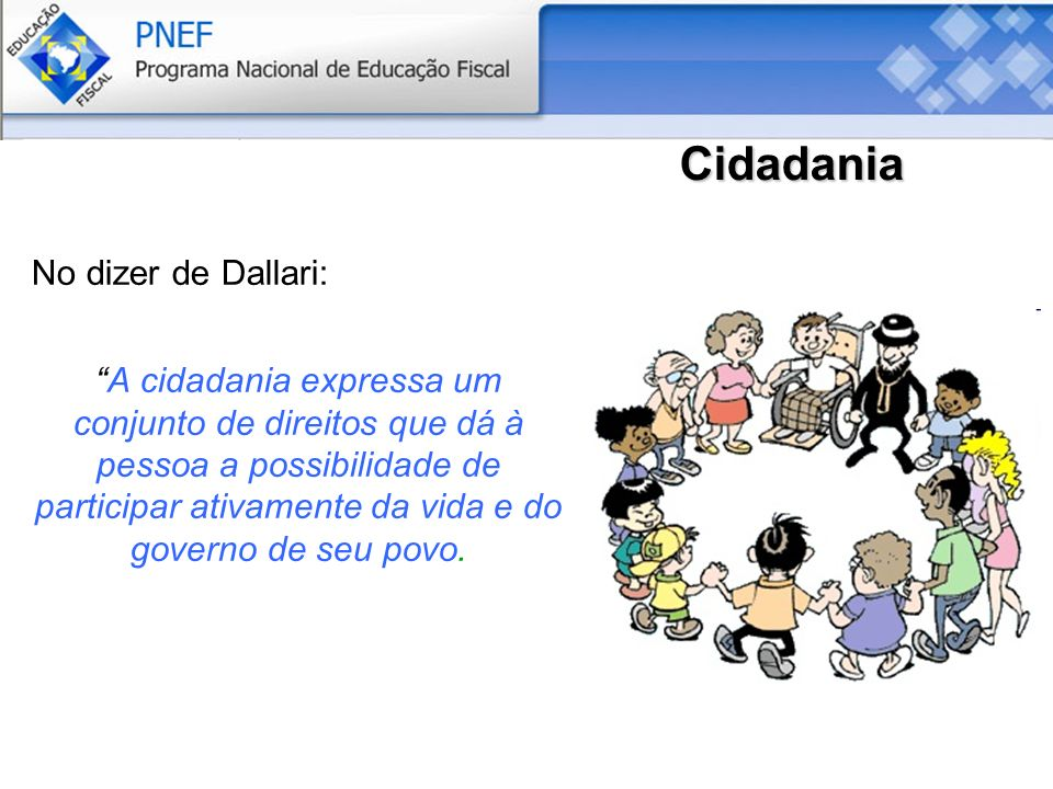 Cidadania No dizer de Dallari: