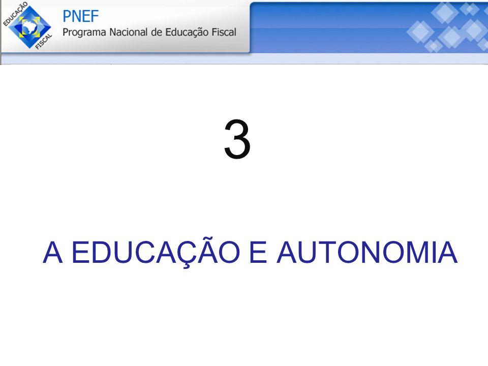 3 A EDUCAÇÃO E AUTONOMIA
