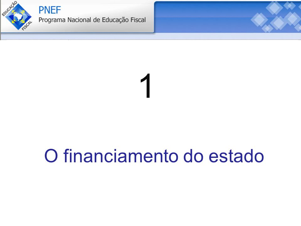 O financiamento do estado