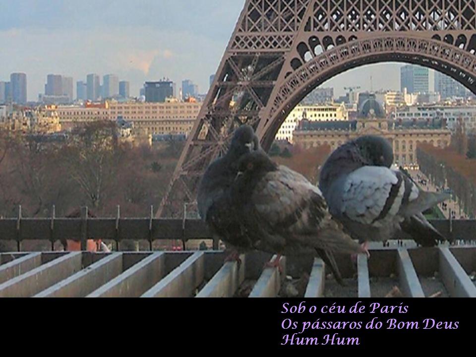 Sob o céu de Paris Os pássaros do Bom Deus Hum Hum