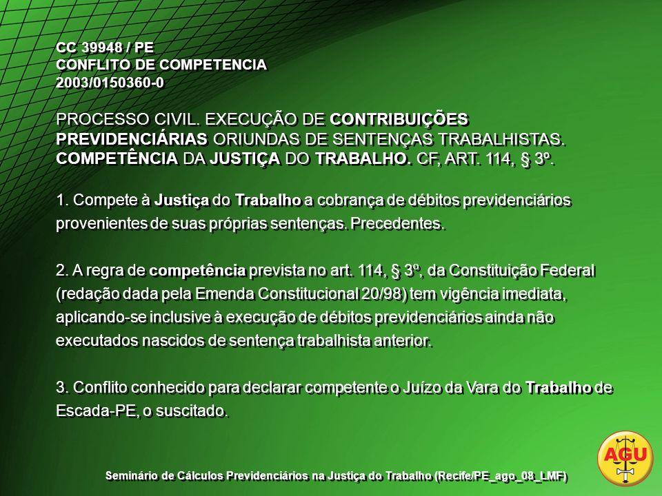 CC 39948 / PE CONFLITO DE COMPETENCIA 2003/0150360-0