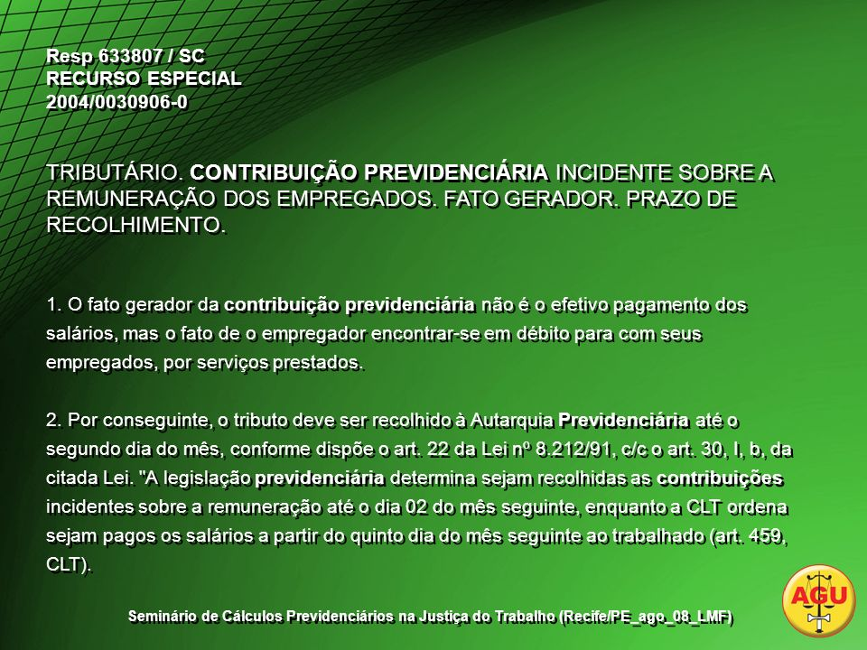 Resp 633807 / SC RECURSO ESPECIAL 2004/0030906-0