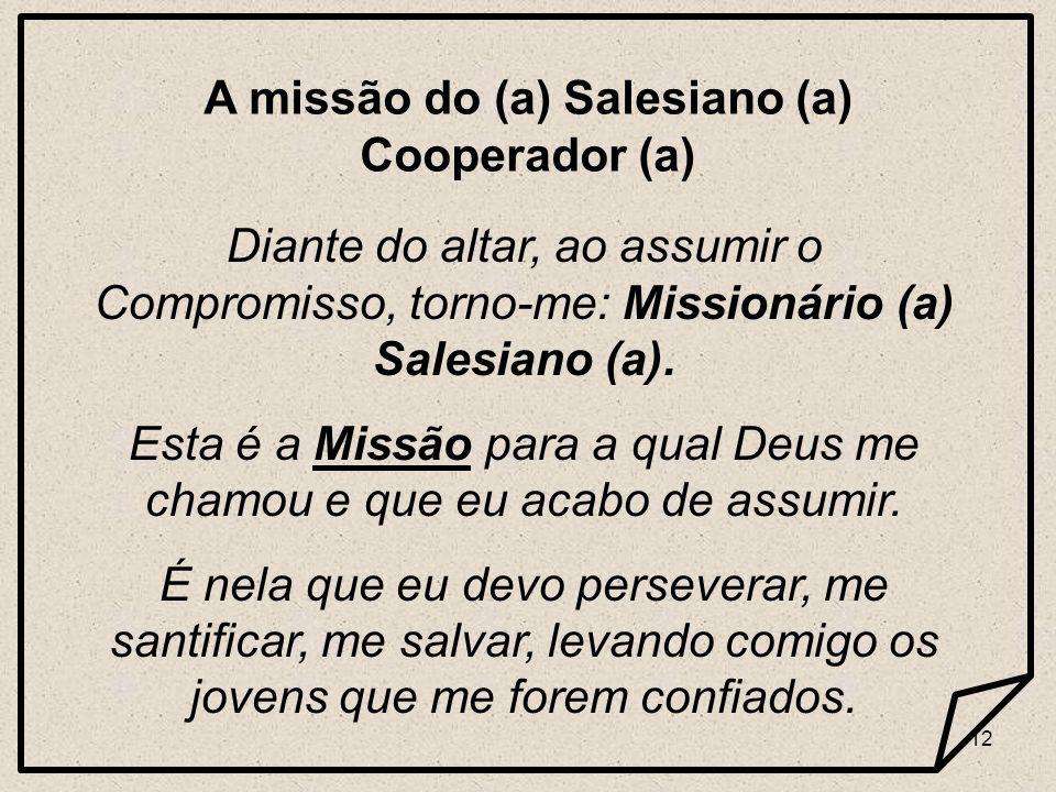 A missão do (a) Salesiano (a) Cooperador (a)