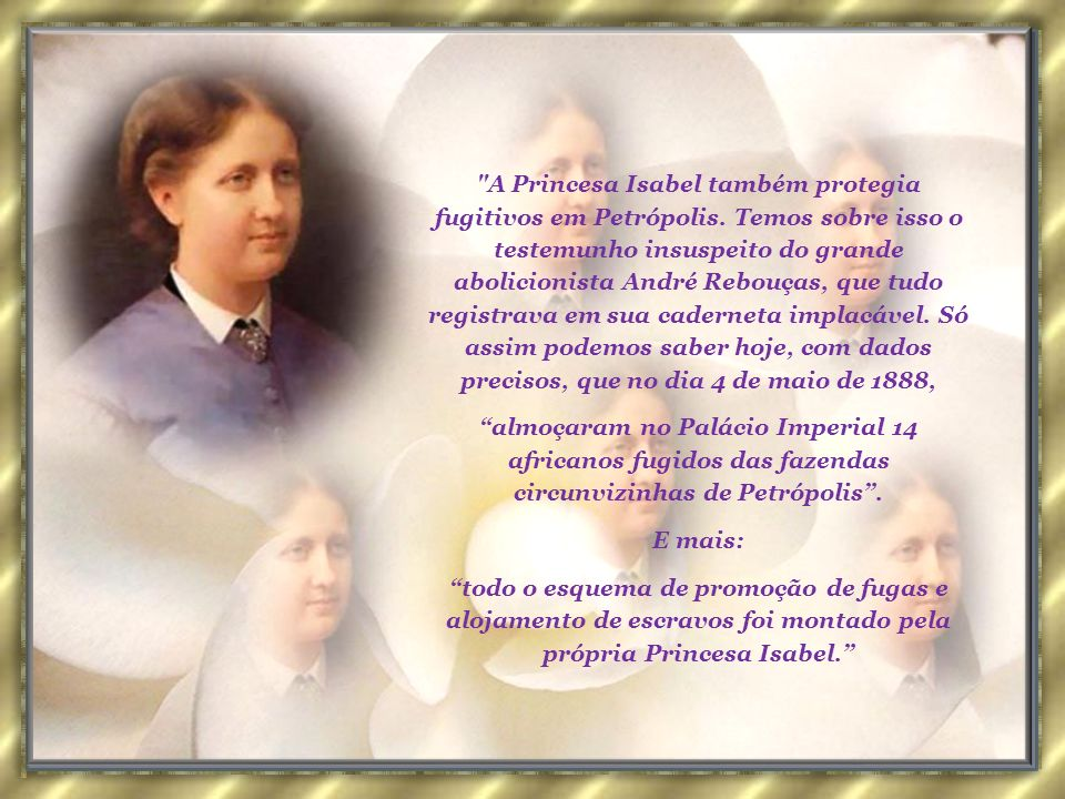 A Princesa Isabel também protegia fugitivos em Petrópolis