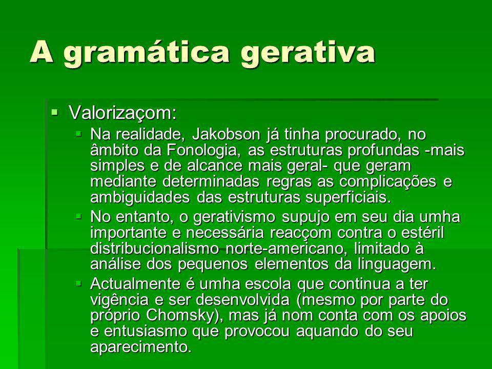 A gramática gerativa Valorizaçom: