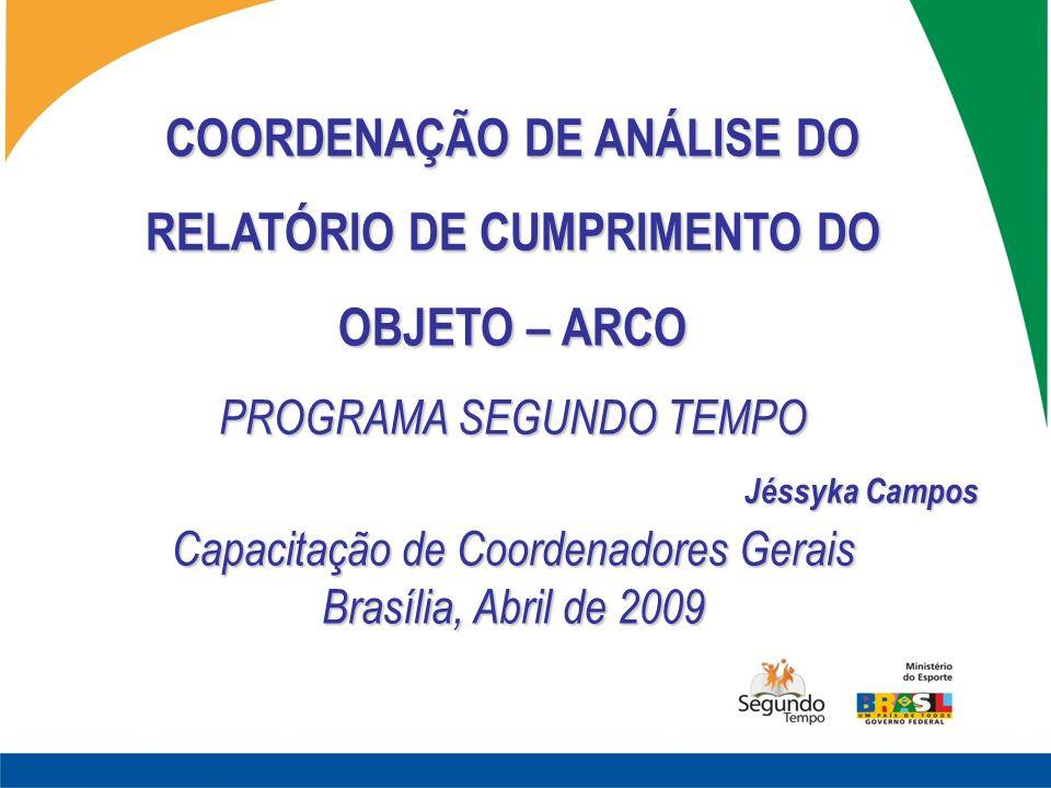 COORDENAÇÃO DE ANÁLISE DO RELATÓRIO DE CUMPRIMENTO DO
