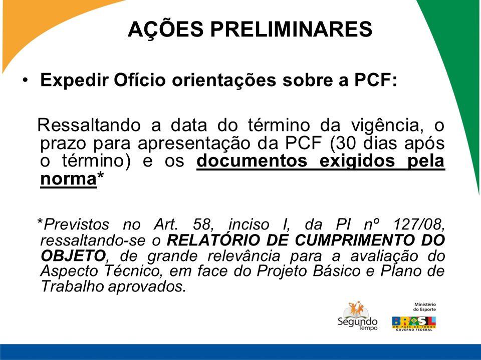 AÇÕES PRELIMINARES Expedir Ofício orientações sobre a PCF: