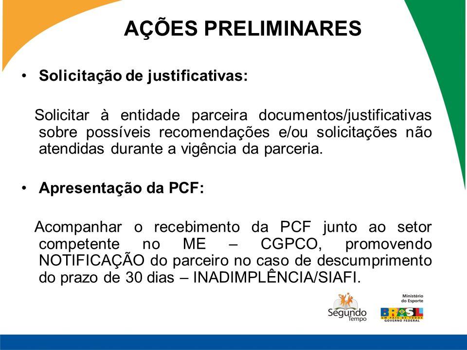 AÇÕES PRELIMINARES Solicitação de justificativas: