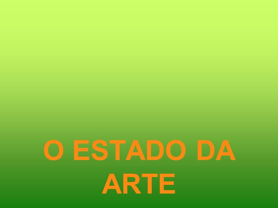 O ESTADO DA ARTE
