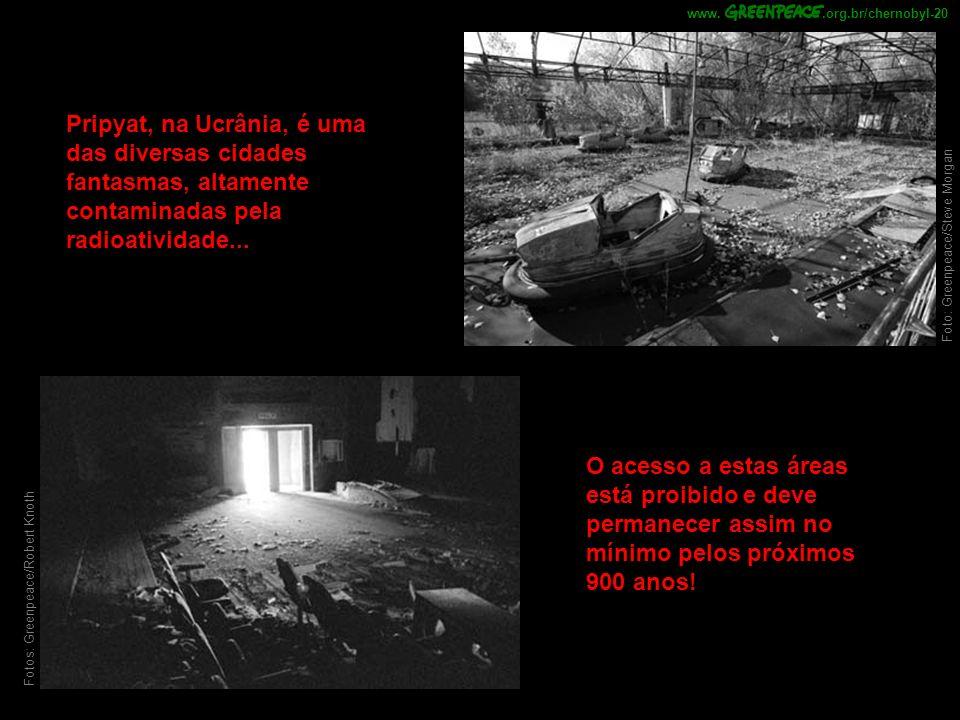.org.br/chernobyl-20 www. Pripyat, na Ucrânia, é uma das diversas cidades fantasmas, altamente contaminadas pela radioatividade...