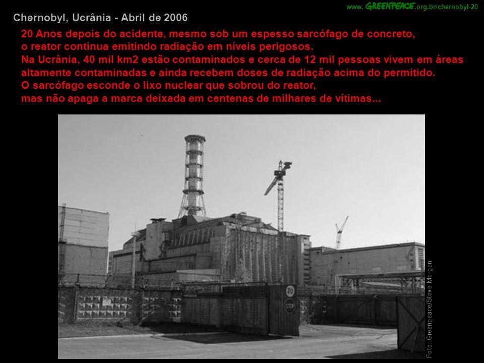 Chernobyl, Ucrânia - Abril de 2006