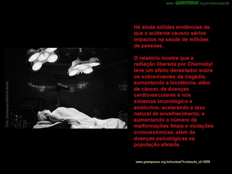 .org.br/chernobyl-20 www. Há ainda sólidas evidências de que o acidente causou sérios impactos na saúde de milhões de pessoas.