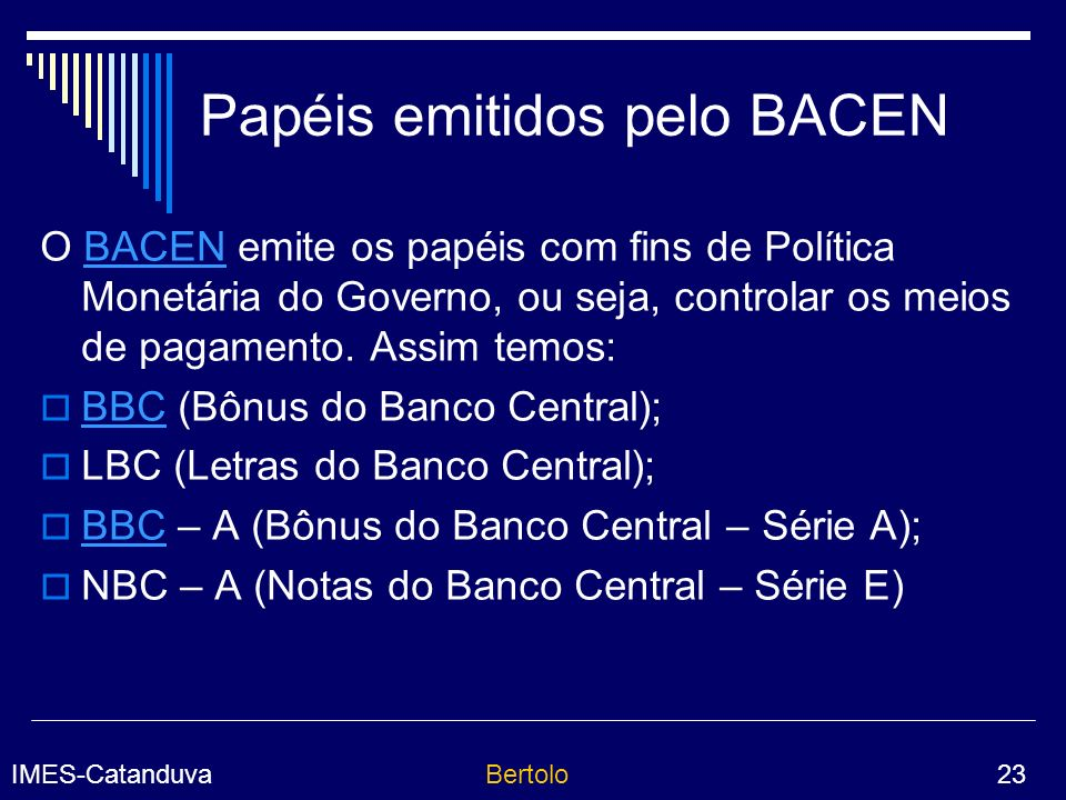 Papéis emitidos pelo BACEN