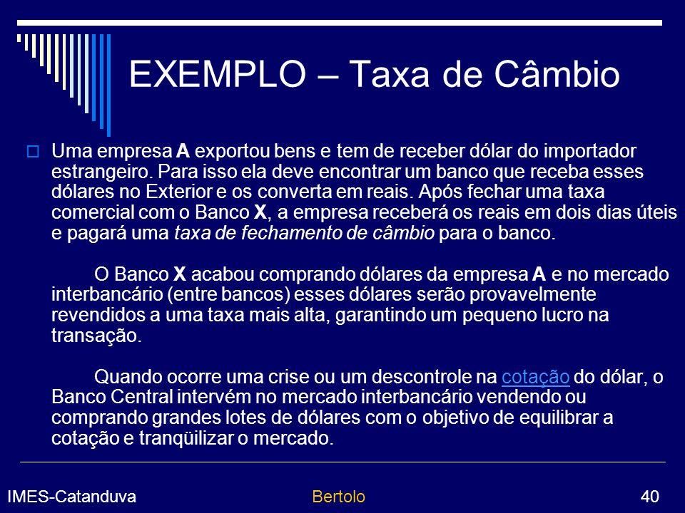EXEMPLO – Taxa de Câmbio
