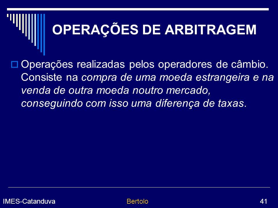 OPERAÇÕES DE ARBITRAGEM