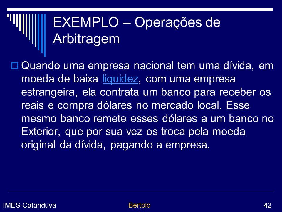 EXEMPLO – Operações de Arbitragem