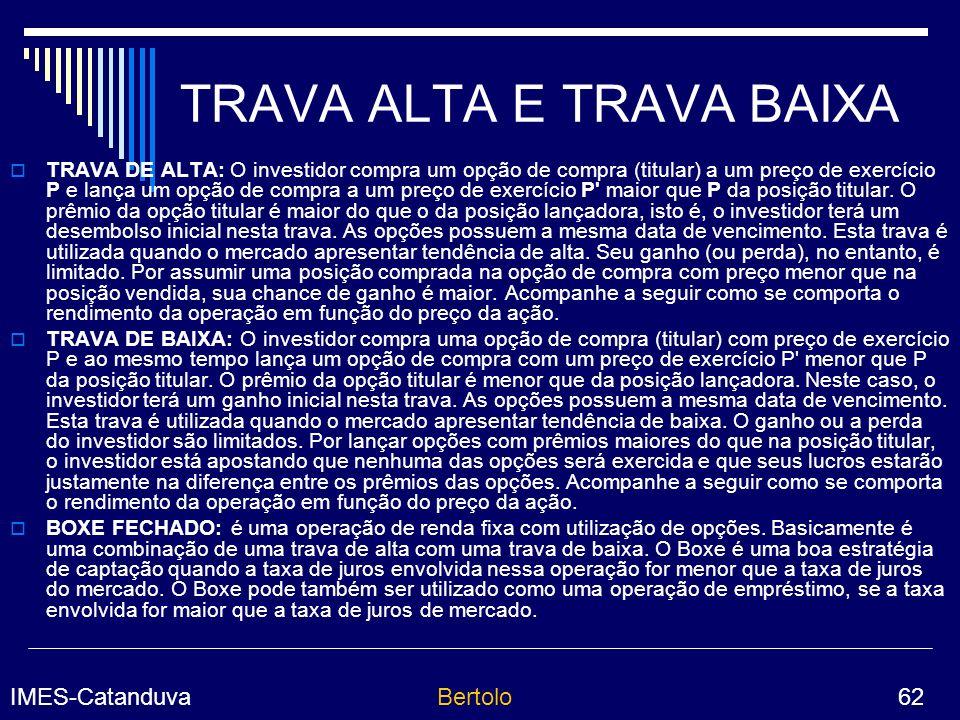 TRAVA ALTA E TRAVA BAIXA