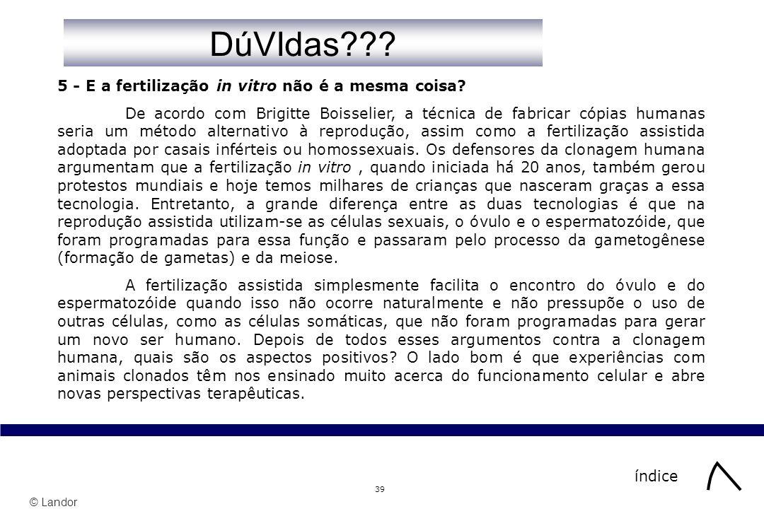 DúVIdas 5 - E a fertilização in vitro não é a mesma coisa