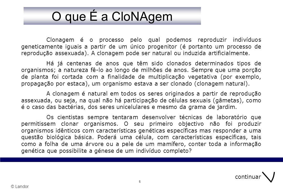 30/03/2017 O que É a CloNAgem.