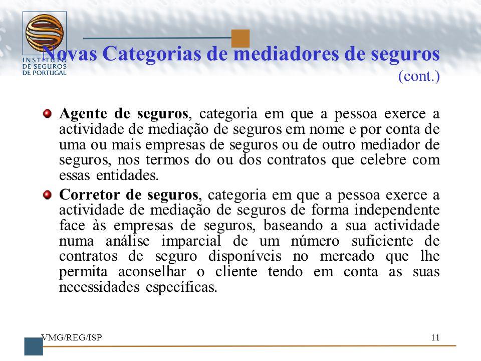 Novas Categorias de mediadores de seguros (cont.)