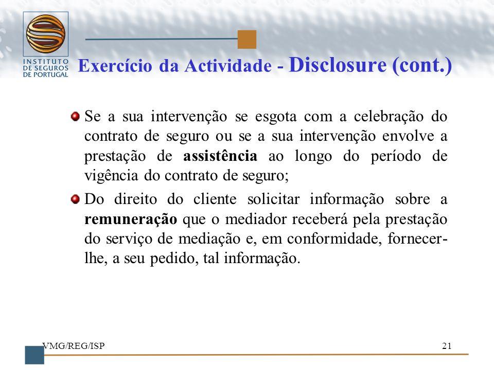 Exercício da Actividade - Disclosure (cont.)