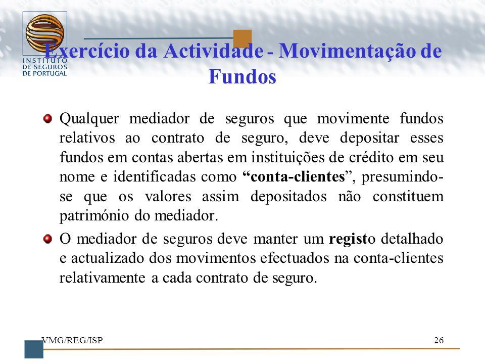 Exercício da Actividade - Movimentação de Fundos